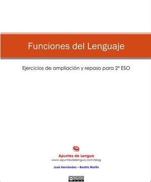 Funciones del lenguaje. Ampliación y repaso para 2º ESO