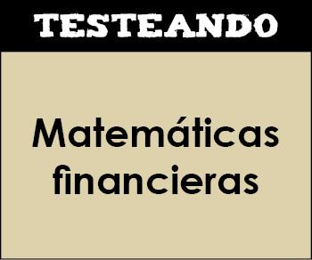 Matemáticas financieras. 1º Bachillerato - Matemáticas (Testeando)