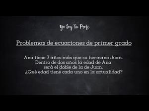 Problemas de ecuaciones de primer grado II (Videotutorial) #YSTP