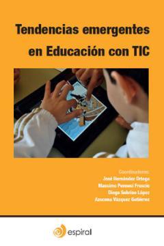 """Libro """"Tendencias emergentes en Educación con TIC"""""""