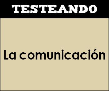 La comunicación. 1º ESO - Lengua (Testeando)