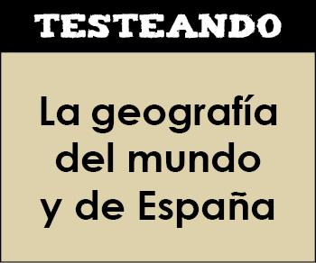 La geografía del mundo y de España. 3º ESO - Geografía (Testeando)