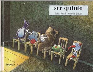 Ser Quinto. Cuento ilustrado para niños y varias propuestas educativas
