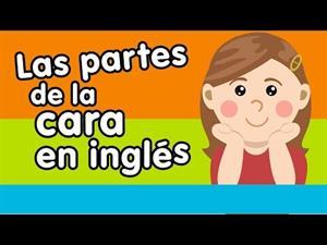 Las partes de la cara en inglés - Canción para niños