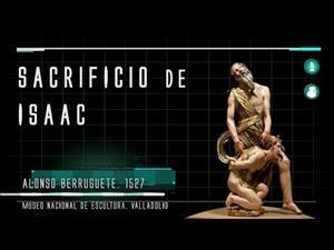 Sacrificio de Isaac de Alonso Berruguete