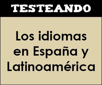 Los idiomas en España y Latinoamérica. 2º Bachillerato - Lengua (Testeando)