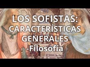 Los sofistas. Características generales