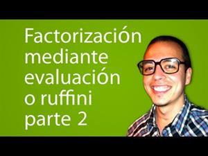 Factorización de polinomios mediante evaluación o Ruffini parte 2 (Tareas Plus)