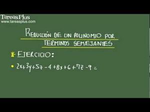 Reducción de polinomios por términos semejantes problema 4 de 15 (Tareas Plus)