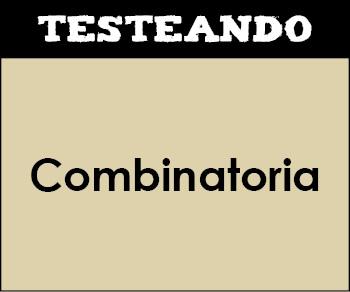 Combinatoria. 1º Bachillerato - Matemáticas (Testeando)