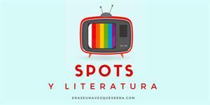 Anuncios de televisión que se han basado en obras literarias
