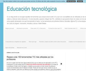 Educación tecnológica. Repaso a las cien herramientas TIC más utilizadas por los profesores.