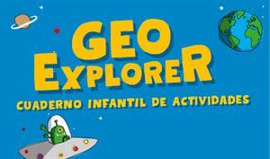 GEOEXPLORER. Cuaderno infantil de actividades