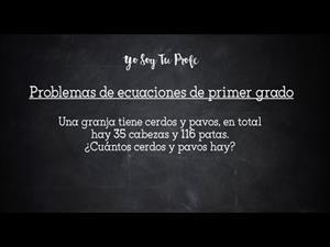 Problemas de ecuaciones de primer grado (videotutorial) #YSTP