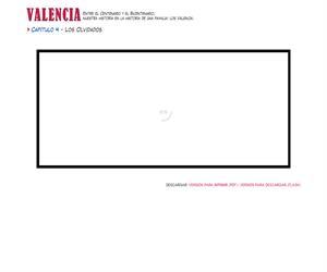 Valencia: Capítulo 4 - Los olvidados
