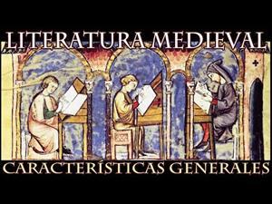 Literatura Medieval (Características generales)