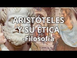 Aristóteles y su ética