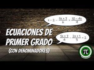 Ecuaciones de primer grado (Con denominadores)