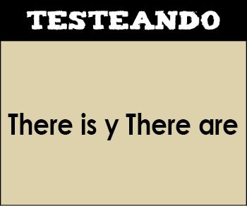 There is y there are. 6º Primaria - Inglés (Testeando)