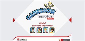 GameShow: desafíate en línea (PerúEduca)