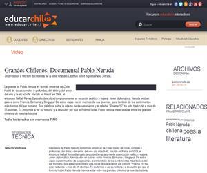 Grandes Chilenos. Documental Pablo Neruda (Educarchile)