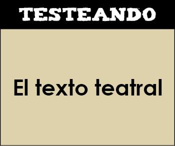 El texto teatral. 3º ESO - Lengua (Testeando)