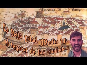 La Baja Edad Media II: el renacer de las ciudades (La cuna de Halicarnaso) - 2º ESO Ciencias Sociales - YouTube