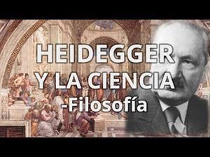 Martín Heidegger y la ciencia.
