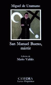 San Manuel Bueno, mártir de Miguel de Unamuno