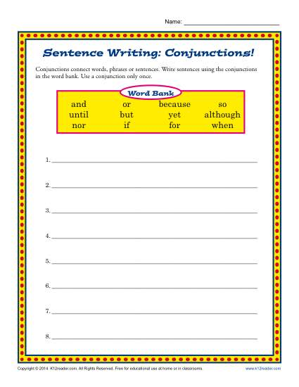 Sentence Writing: Conjunctions!
