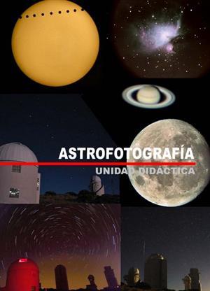 Unidad didáctica Astrofotografía (IAC)