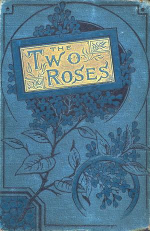 The two roses (International Children's Digital Library)