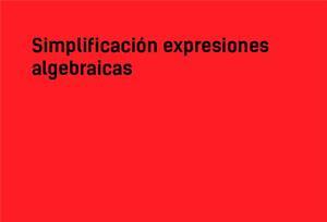Simplificación de expresiones algebraicas #YSTP
