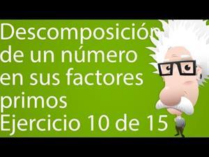 Descomposición de un número en sus factores primos. Ejercicio 10 de 15 (Tareas Plus)