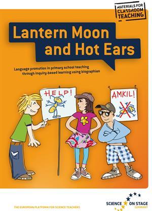 Lantern Moon y Hot Ears: promoción de habilidades lingüísticas en Primaria a través de biografías de científicos (Science on Stage Deutschland e.V.)