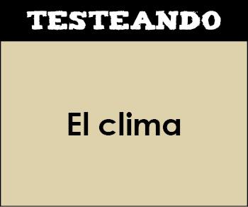 El clima. 2º Bachillerato - Geografía (Testeando)