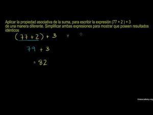 Propiedad asociativa de la adición (Khan Academy Español)