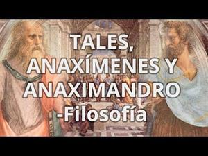 Primeros filósofos: Tales,  Anaximandro y Anaxímenes (educatina.com)