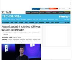 Facebook perderá el 80% de su público en tres años, dice Princeton | Tecnología | EL PAÍS