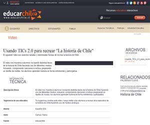 """Usando TICs 2.0 para recrear """"La historia de Chile"""" (Educarchile)"""
