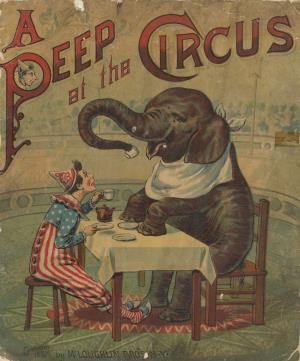 Peep at the circus (International Children's Digital Library)