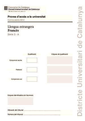 Examen de Selectividad: Francés. Cataluña. Convocatoria Junio 2014