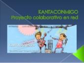 KANTACONMIGO -Proyecto colaborativo en red