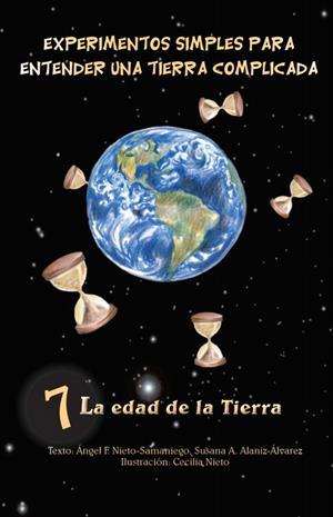 La edad de la Tierra. Experimentos simples para entender una Tierra complicada (geociencias.unam.mx)