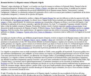 Resumen histórico: la Hispania romana; la Hispania visigoda
