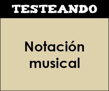 Notación musical. 1º ESO - Música (Testeando)
