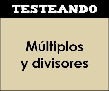 Múltiplos y divisores. 6º Primaria - Matemáticas (Testeando)