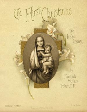 The first Christmas. The infant Jesus (International Children's Digital Library)