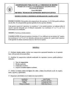 Examen de Selectividad: Técnicas de expresión gráfico-plástica. Madrid. Convocatoria Junio 2013