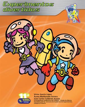 Cuaderno de experimentos divertidos para niños de Primaria (Conacyt)